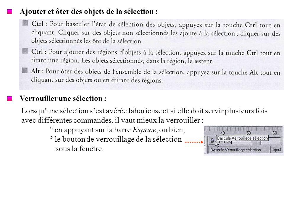 Ajouter et ôter des objets de la sélection :