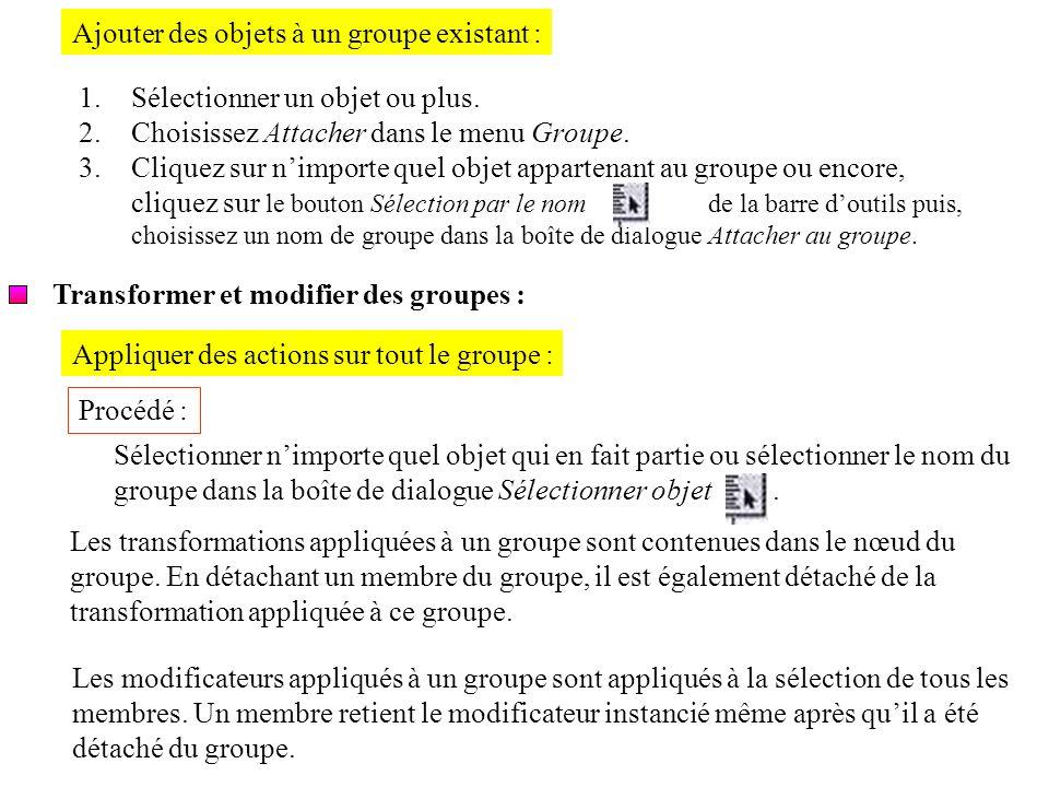 Ajouter des objets à un groupe existant :
