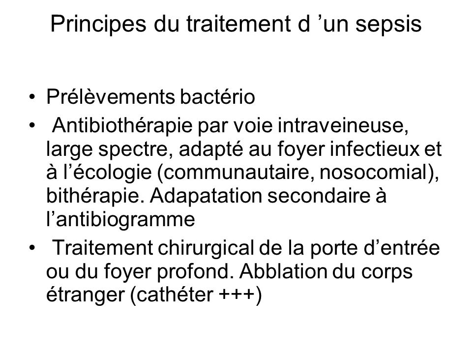 Principes du traitement d 'un sepsis