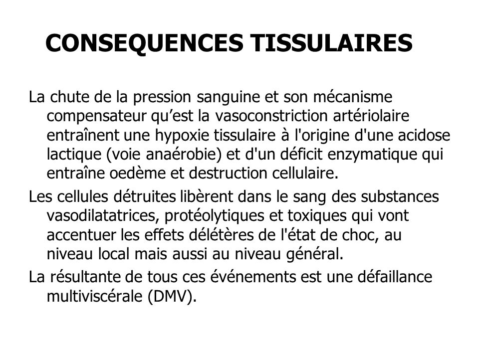 CONSEQUENCES TISSULAIRES