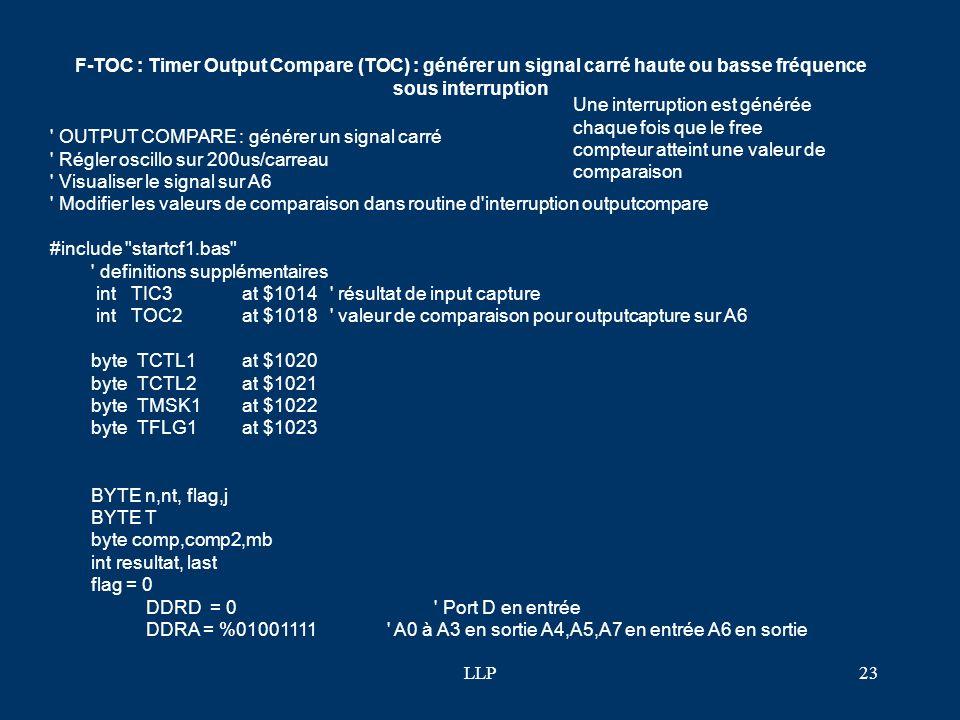 F-TOC : Timer Output Compare (TOC) : générer un signal carré haute ou basse fréquence sous interruption