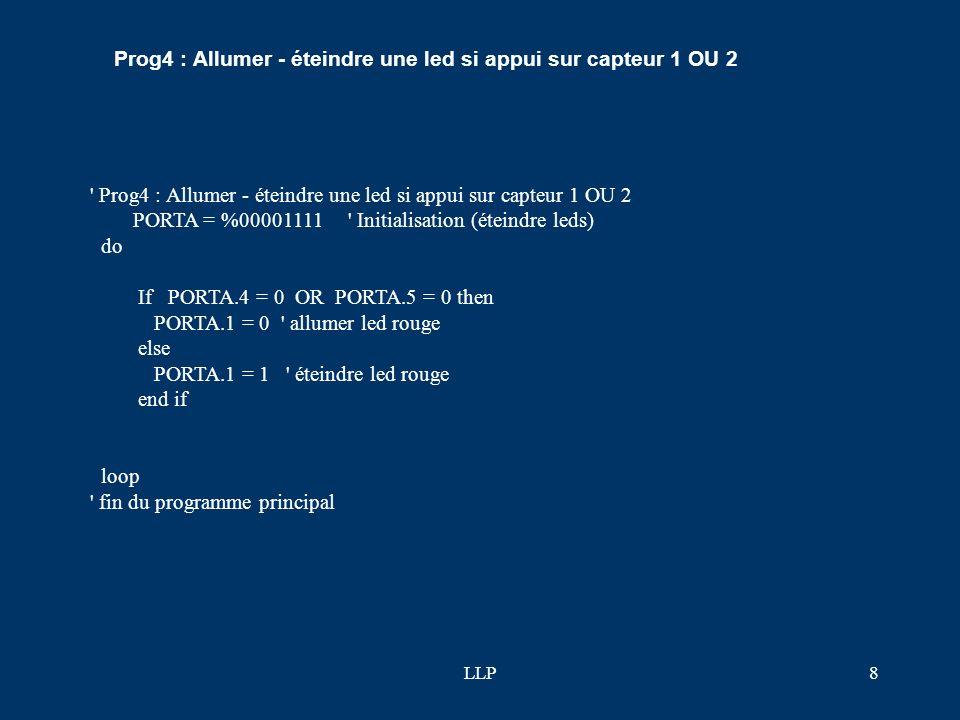 Prog4 : Allumer - éteindre une led si appui sur capteur 1 OU 2