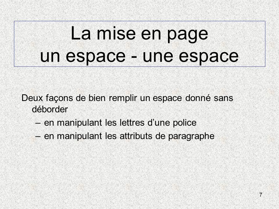 La mise en page un espace - une espace