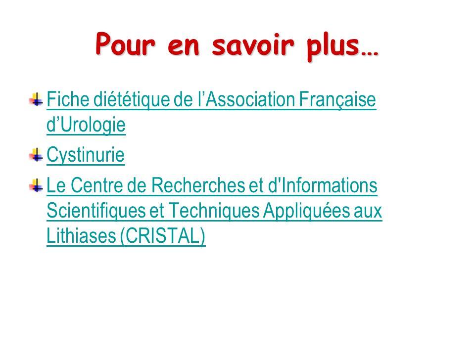 Pour en savoir plus… Fiche diététique de l'Association Française d'Urologie. Cystinurie.