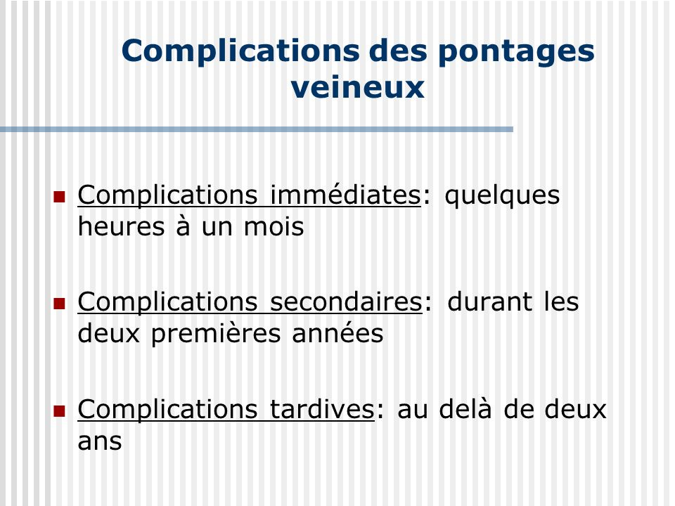 Complications des pontages veineux