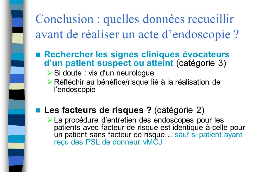 Conclusion : quelles données recueillir avant de réaliser un acte d'endoscopie
