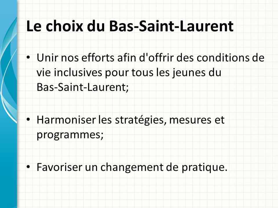 Le choix du Bas-Saint-Laurent