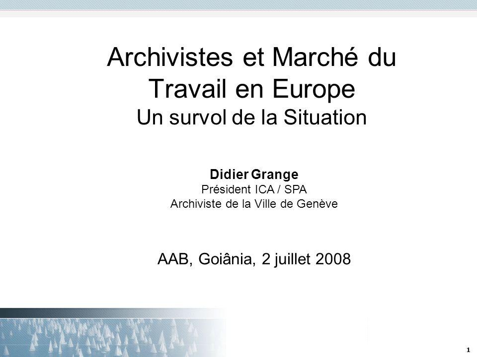 Archivistes et Marché du Travail en Europe Un survol de la Situation