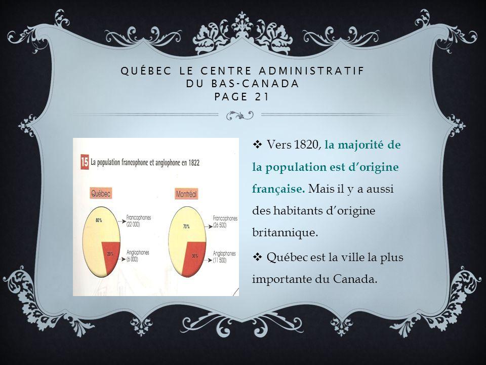 Québec le centre administratif du Bas-Canada Page 21
