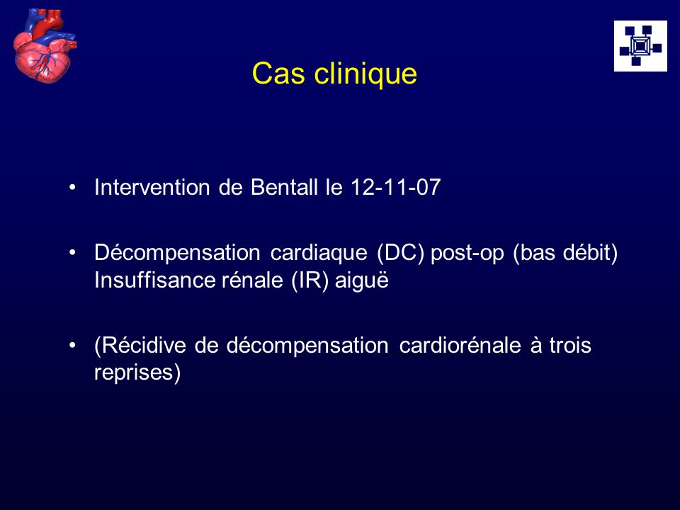 Cas clinique Intervention de Bentall le 12-11-07