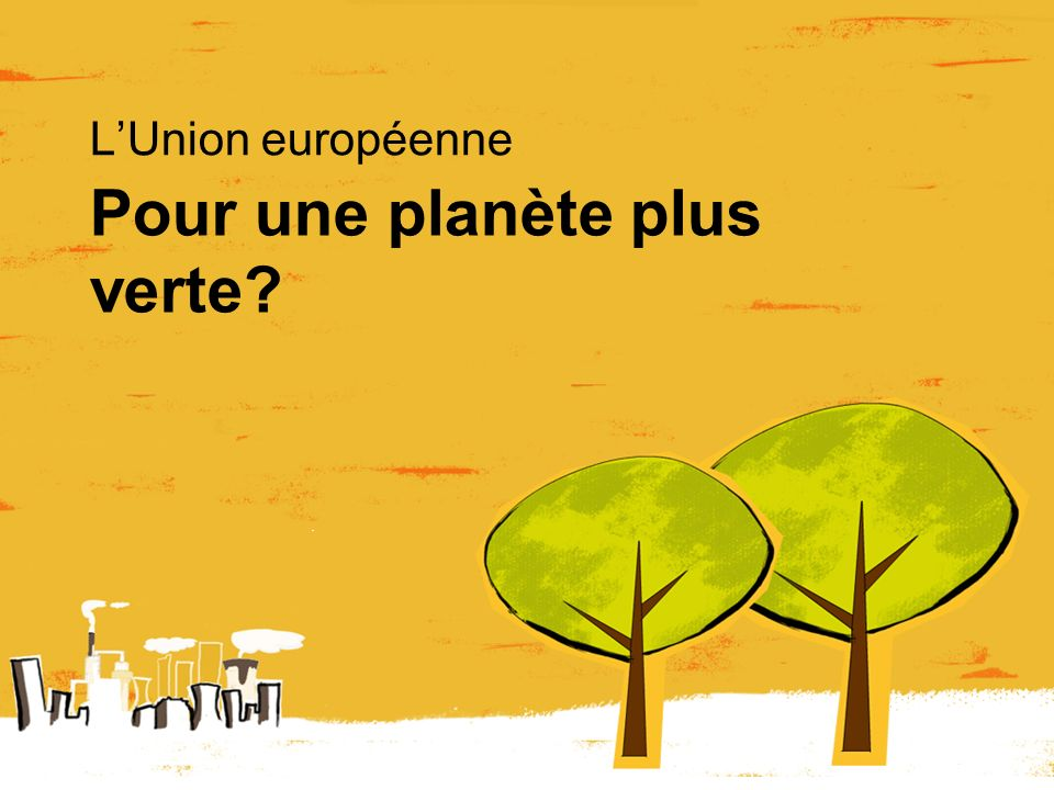 Pour une planète plus verte