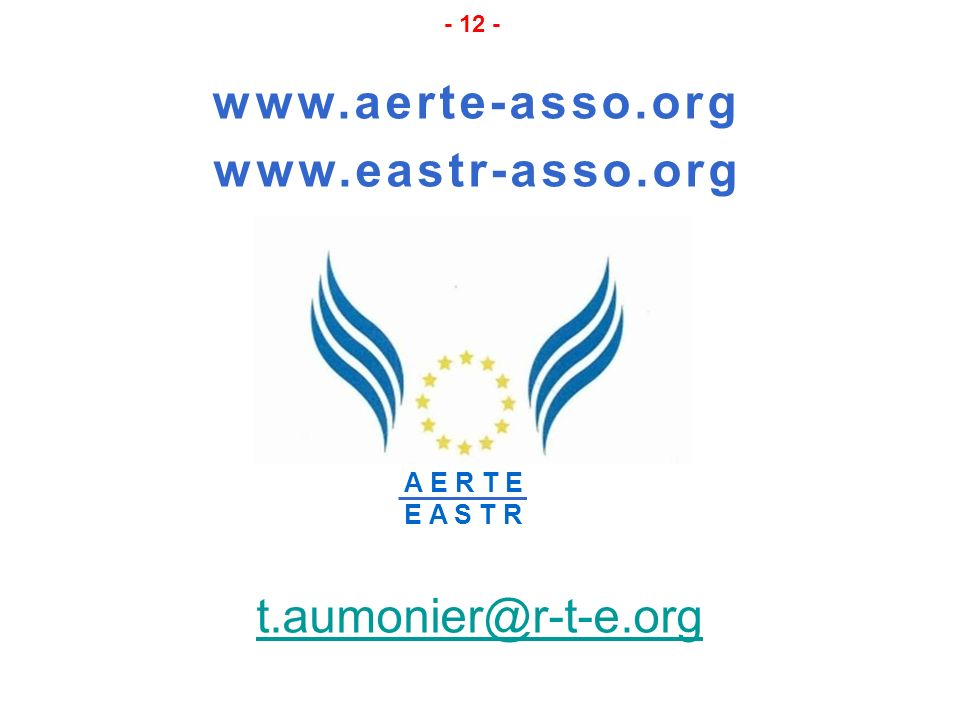 www.aerte-asso.org www.eastr-asso.org