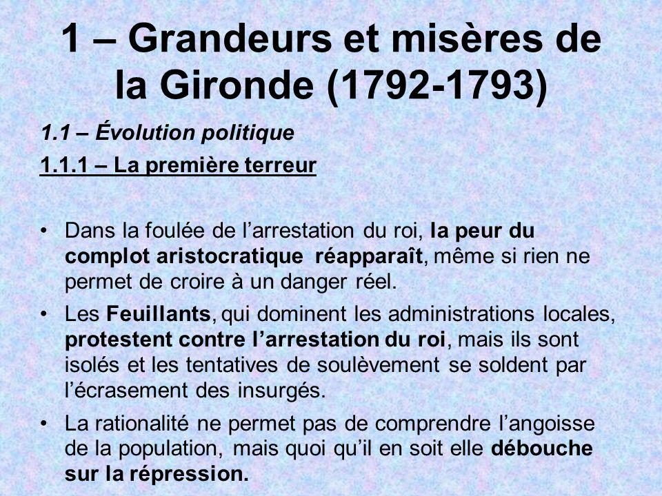 1 – Grandeurs et misères de la Gironde (1792-1793)