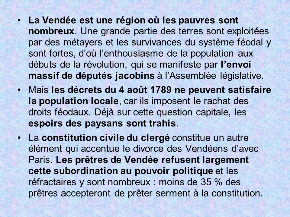 La Vendée est une région où les pauvres sont nombreux