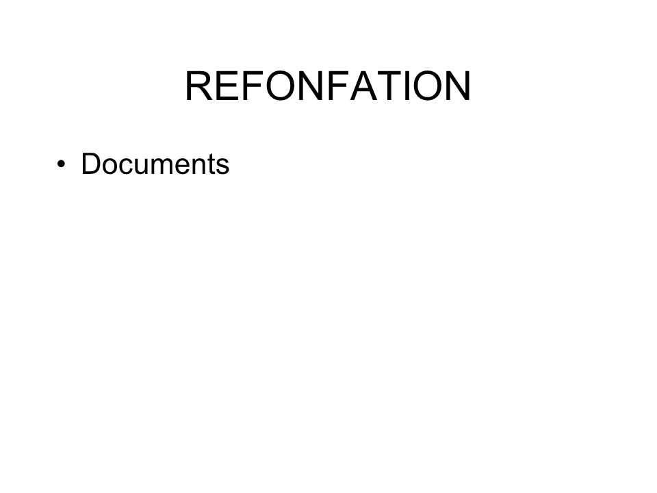 REFONFATION Documents