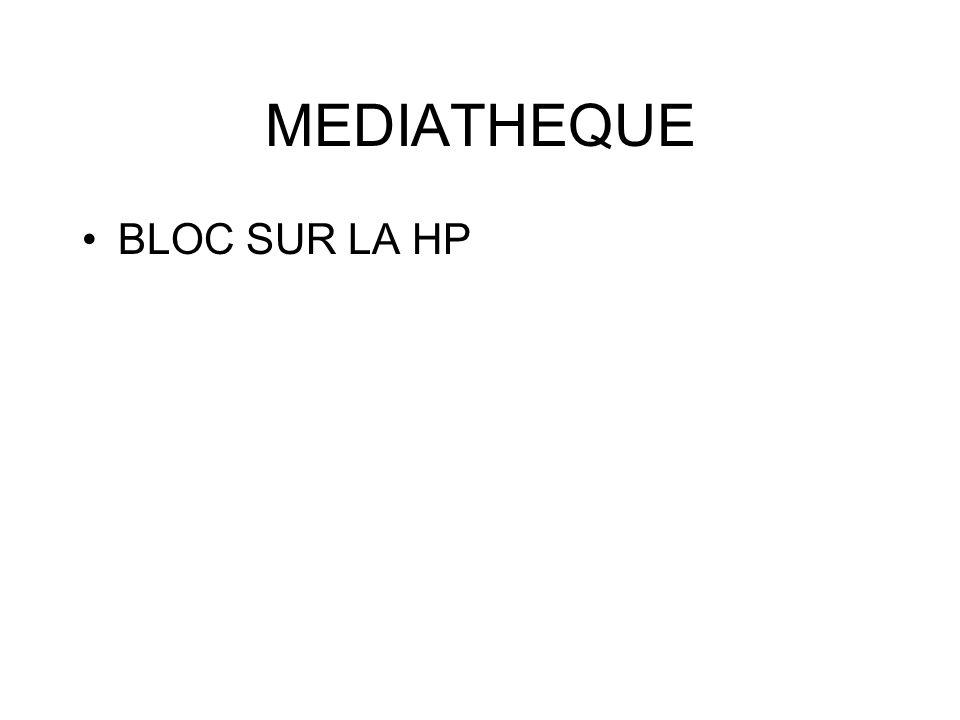 MEDIATHEQUE BLOC SUR LA HP