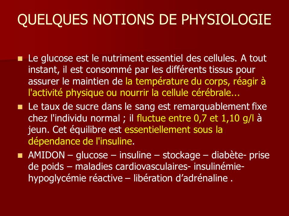 QUELQUES NOTIONS DE PHYSIOLOGIE