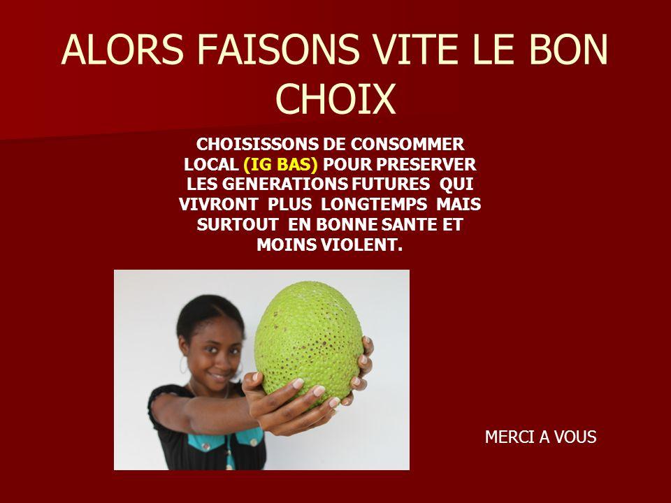 ALORS FAISONS VITE LE BON CHOIX