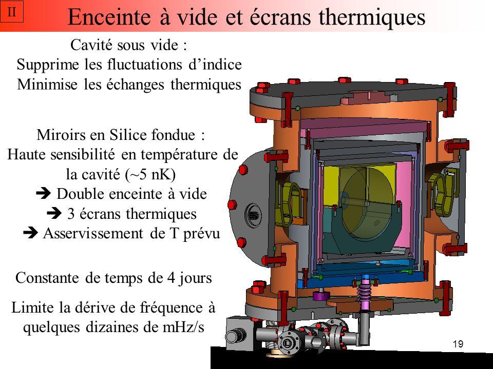 Enceinte à vide et écrans thermiques