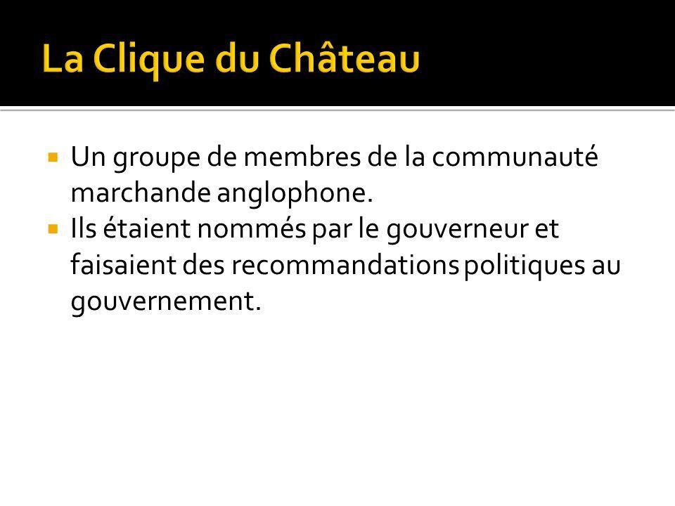 La Clique du Château Un groupe de membres de la communauté marchande anglophone.