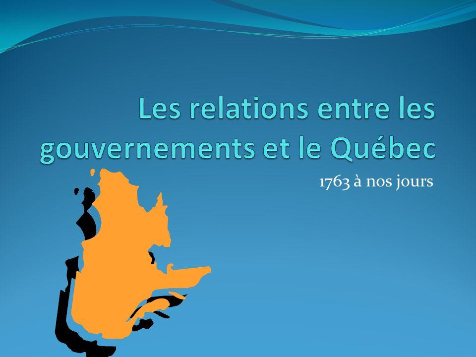 Les relations entre les gouvernements et le Québec