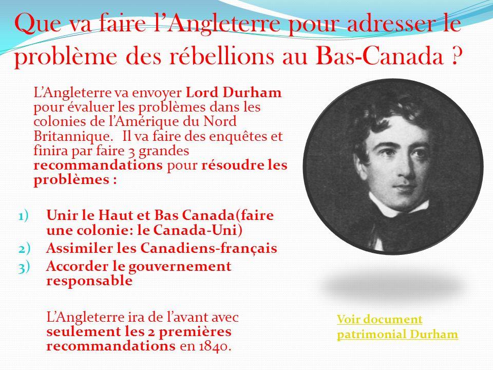 Que va faire l'Angleterre pour adresser le problème des rébellions au Bas-Canada