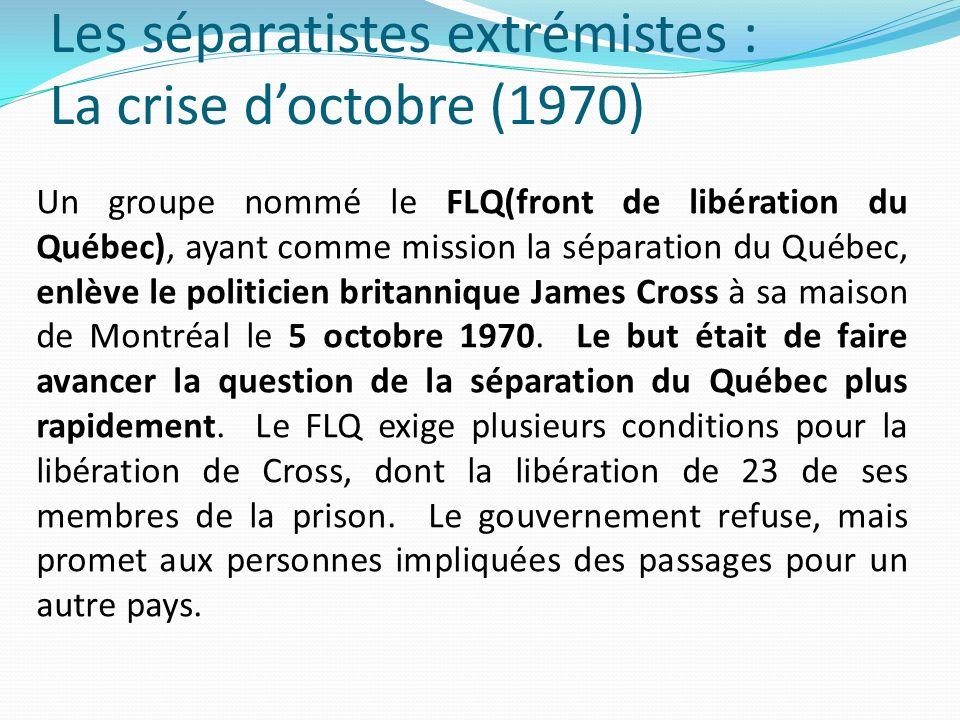 Les séparatistes extrémistes : La crise d'octobre (1970)