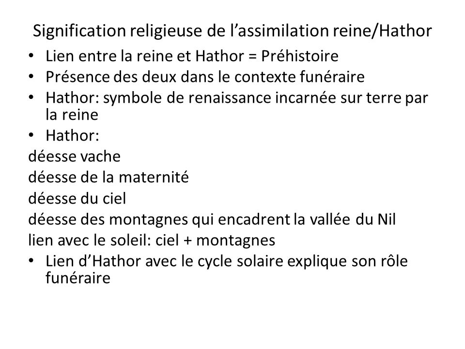 Signification religieuse de l'assimilation reine/Hathor