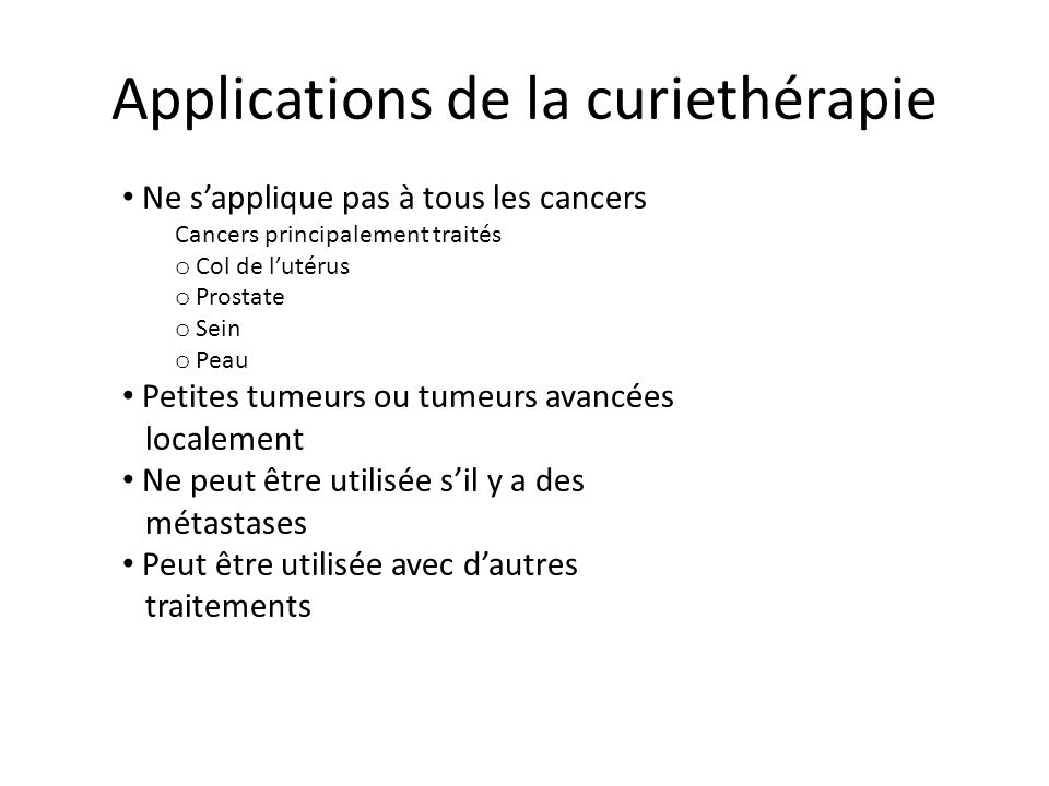 Applications de la curiethérapie