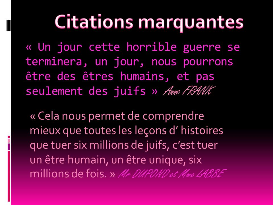Citations marquantes