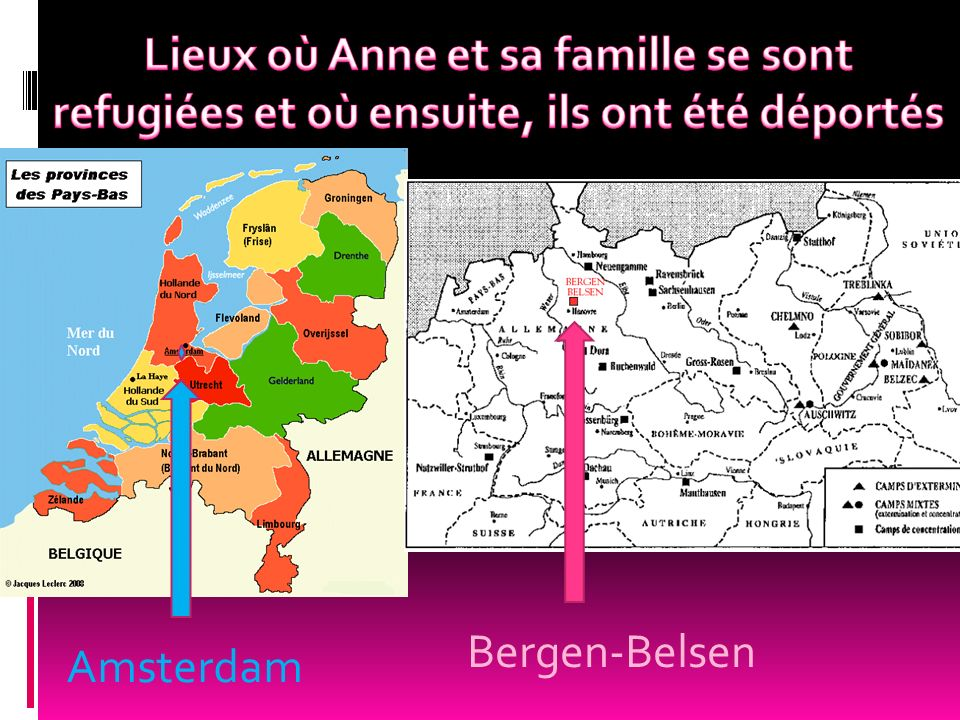 Lieux où Anne et sa famille se sont refugiées et où ensuite, ils ont été déportés