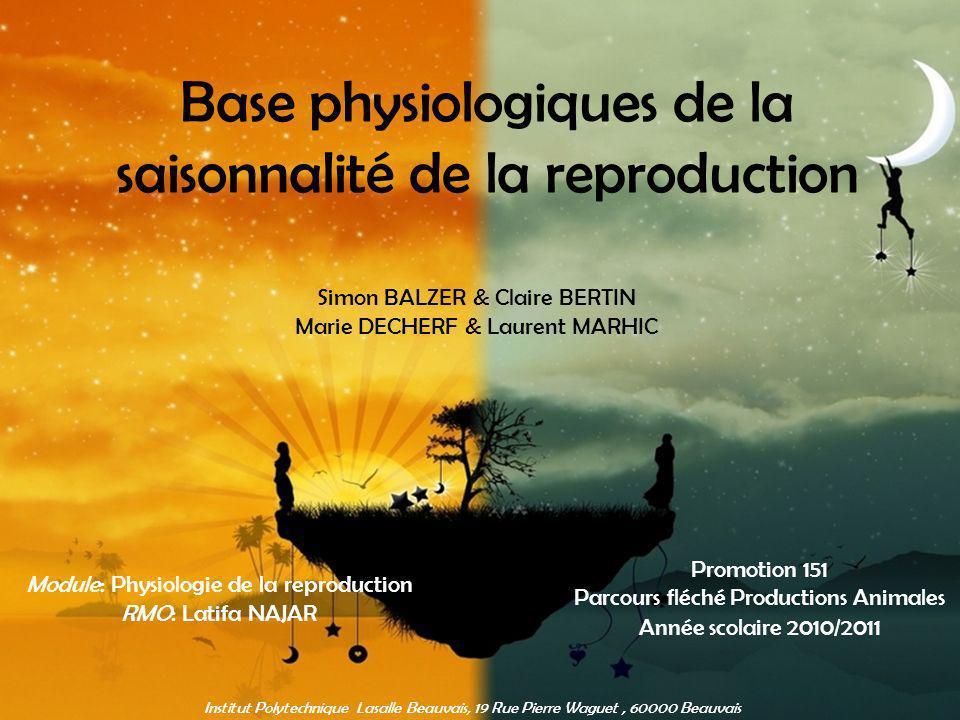 Base physiologiques de la saisonnalité de la reproduction