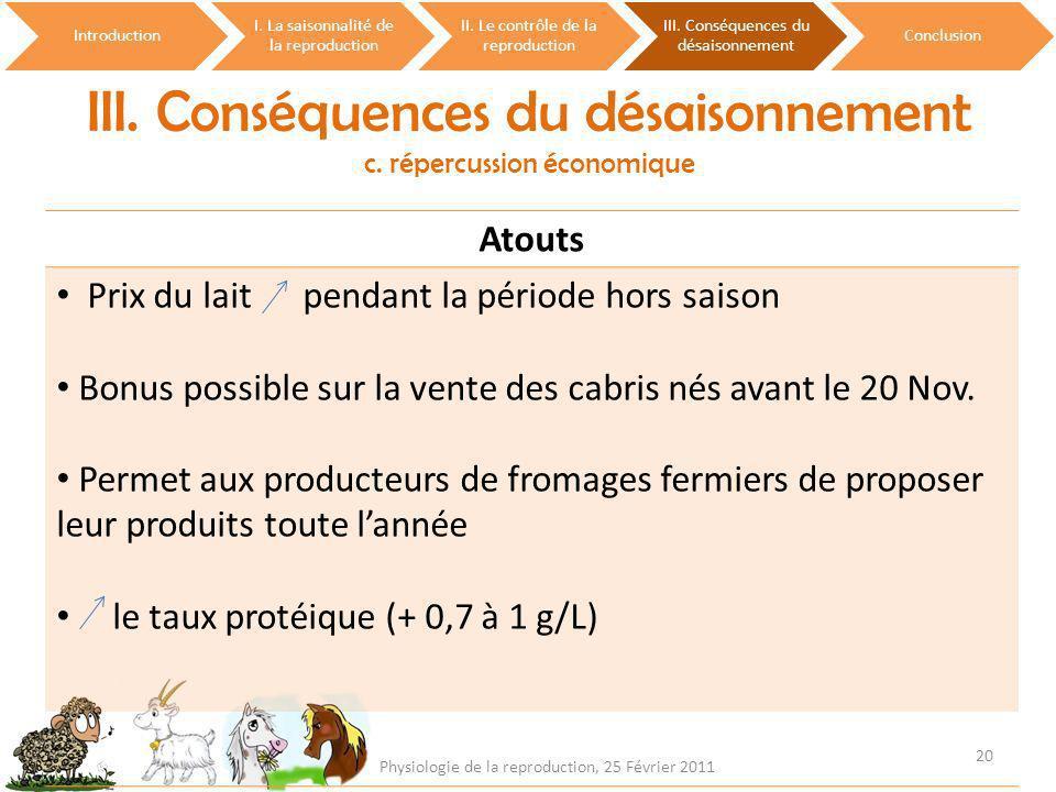 III. Conséquences du désaisonnement c. répercussion économique