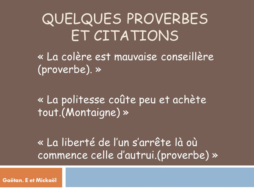 Quelques proverbes et citations