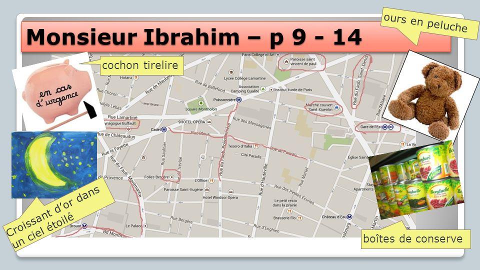 Monsieur Ibrahim – p 9 - 14 ours en peluche cochon tirelire
