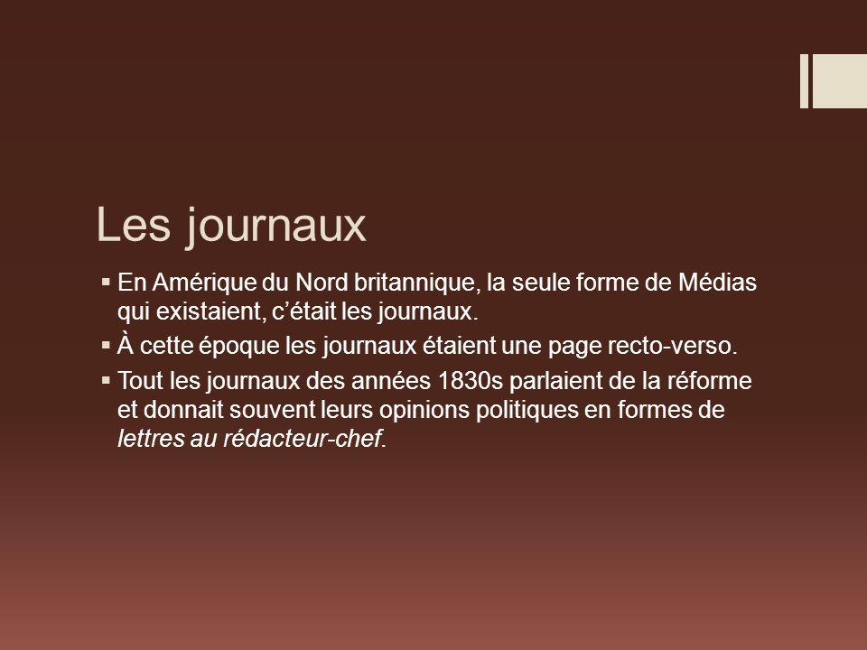 Les journaux En Amérique du Nord britannique, la seule forme de Médias qui existaient, c'était les journaux.