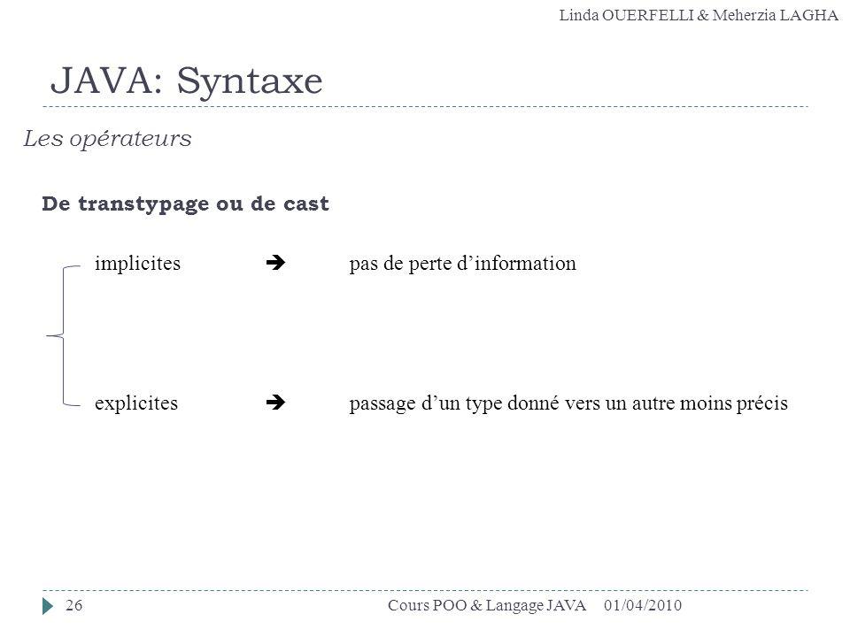 JAVA: Syntaxe Les opérateurs De transtypage ou de cast
