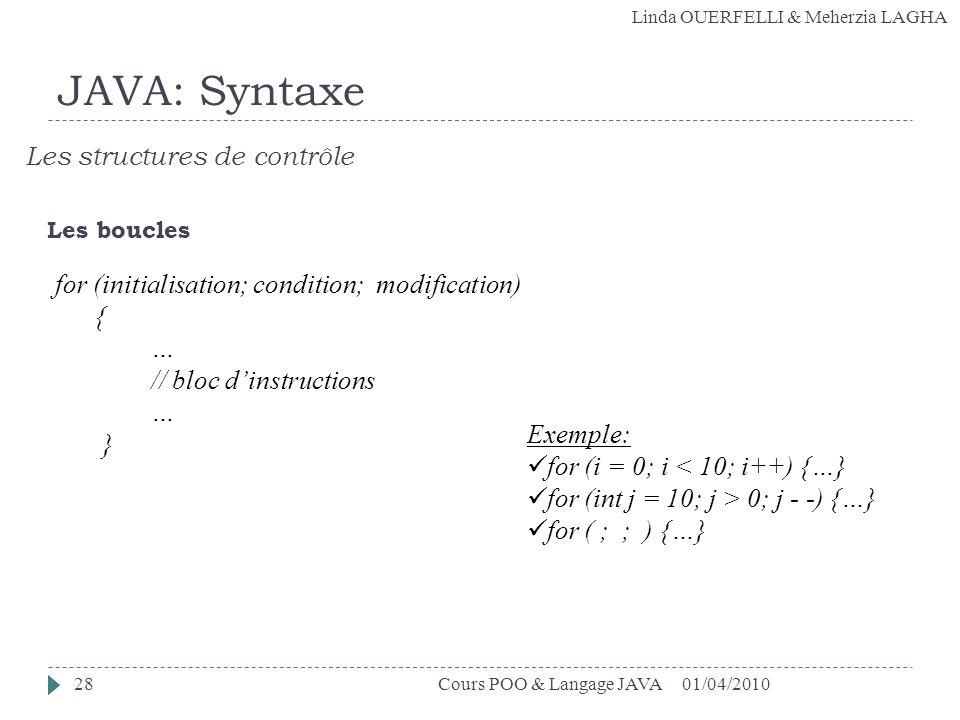 JAVA: Syntaxe Les structures de contrôle