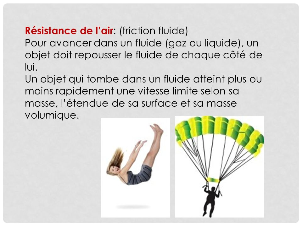 Résistance de l'air: (friction fluide)