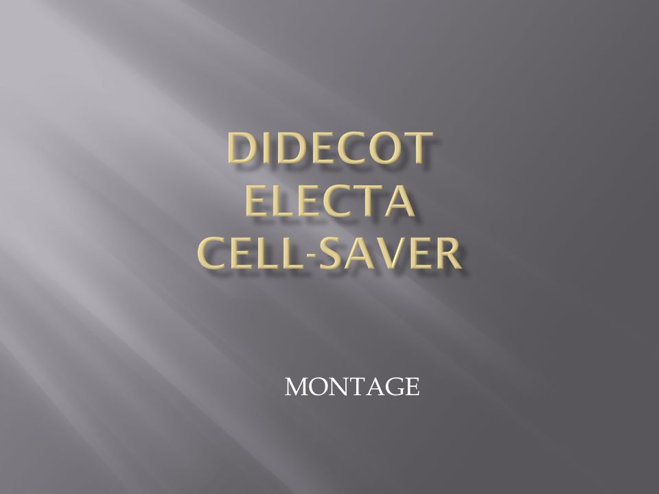 DIDECOT ELECTA CELL-SAVER