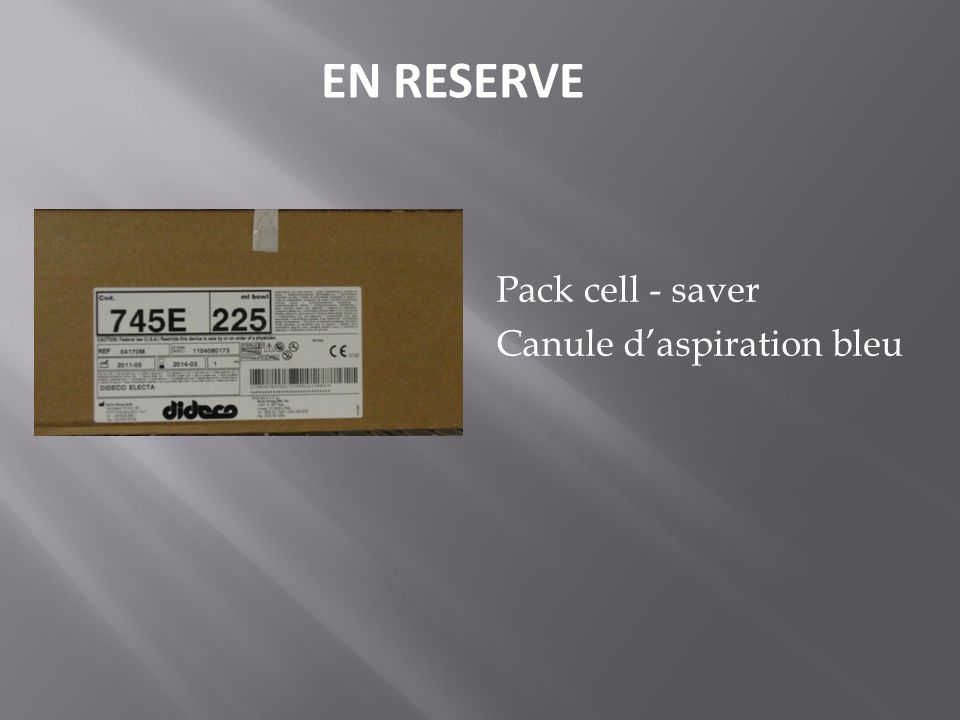 EN RESERVE Pack cell - saver Canule d'aspiration bleu