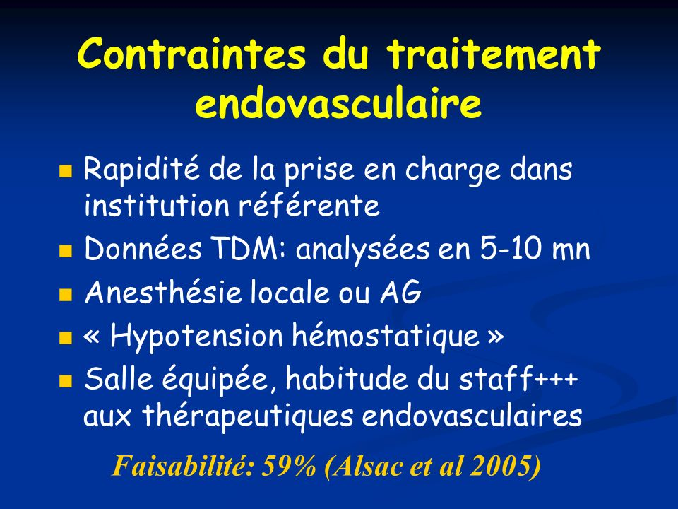 Contraintes du traitement endovasculaire
