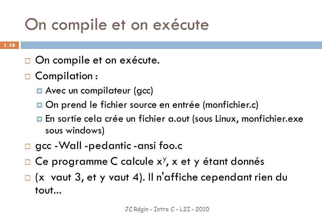 On compile et on exécute