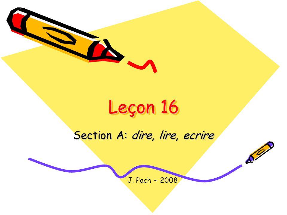 Section A: dire, lire, ecrire