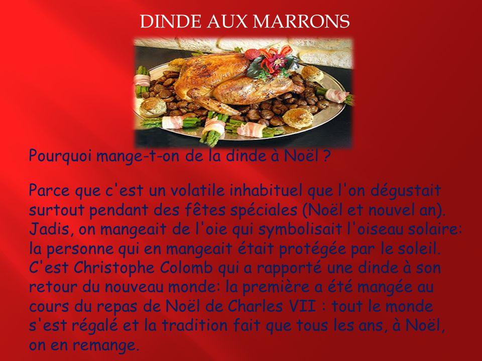 DINDE AUX MARRONS Pourquoi mange-t-on de la dinde à Noël
