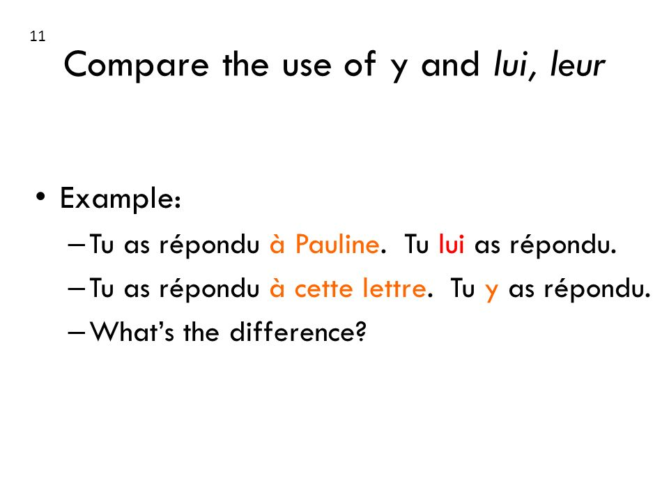 Compare the use of y and lui, leur