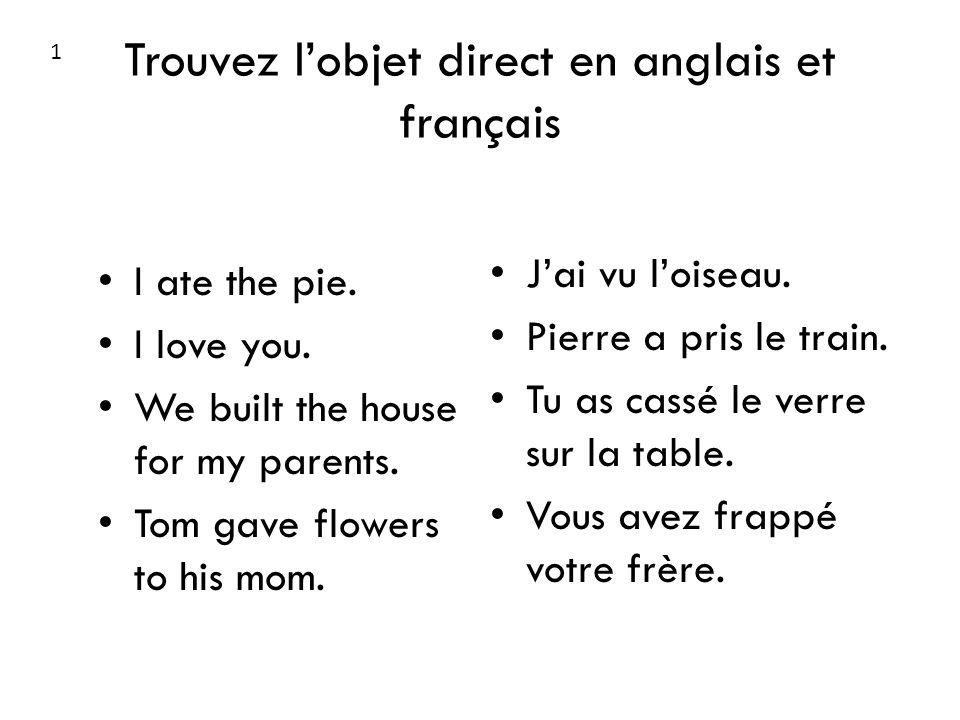 Trouvez l'objet direct en anglais et français