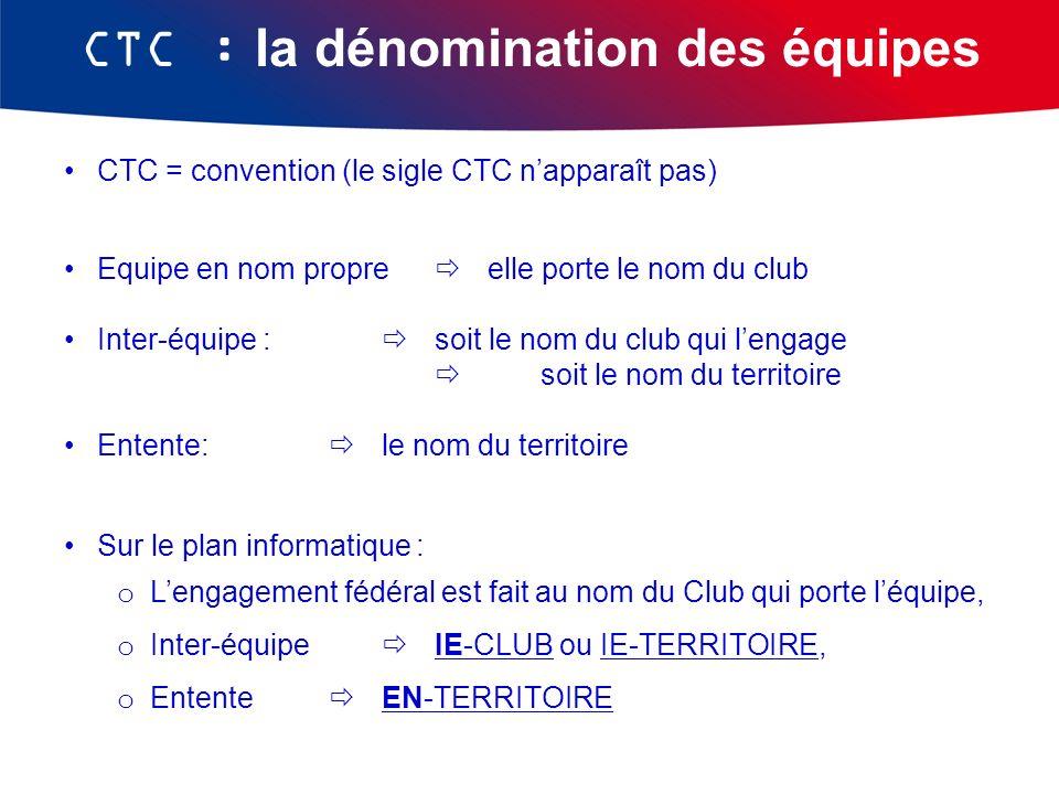 CTC : la dénomination des équipes