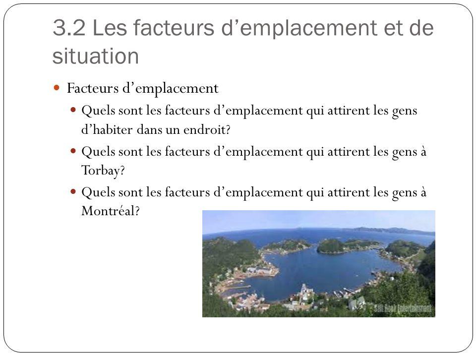 3.2 Les facteurs d'emplacement et de situation