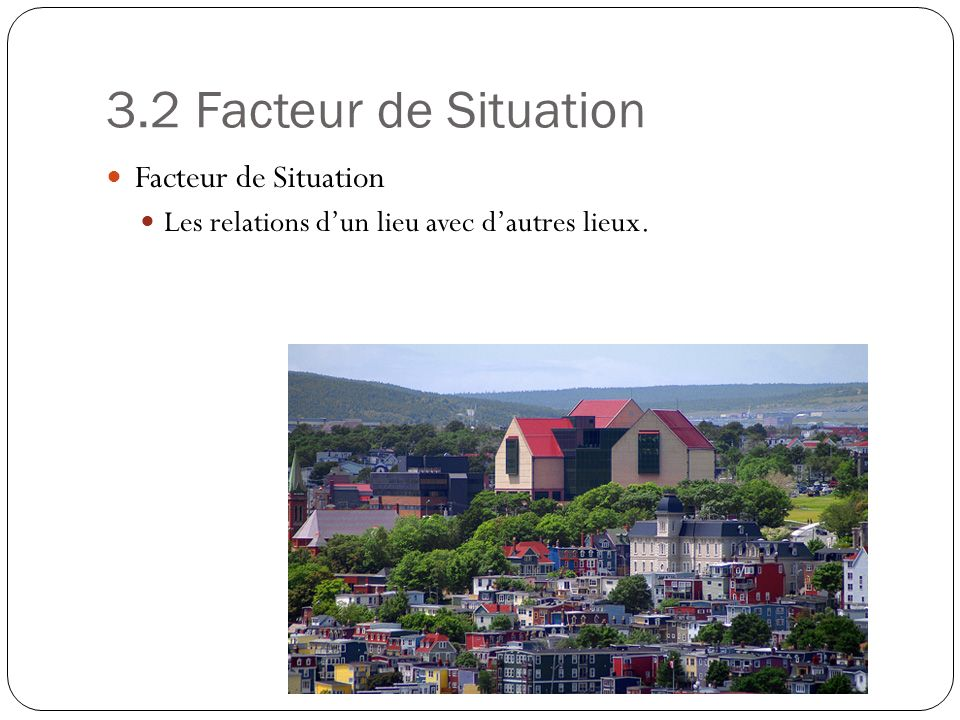 3.2 Facteur de Situation Facteur de Situation